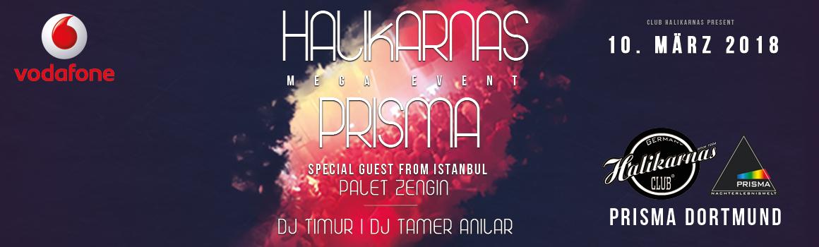10.03. Halikarnas Mega Event @ Prisma Dortmund