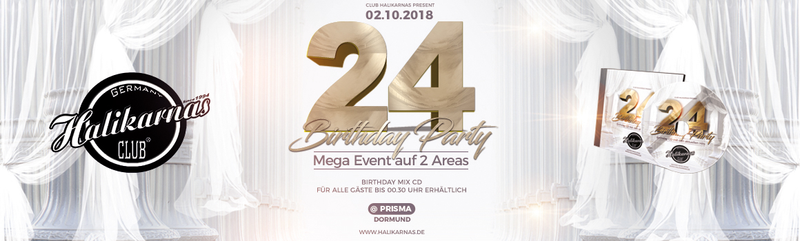 02.10.2018 Die grosse HALIKARNAS 24. Birthday Party in der Traumlocation PRISMA Dortmund auf 2 AREAS