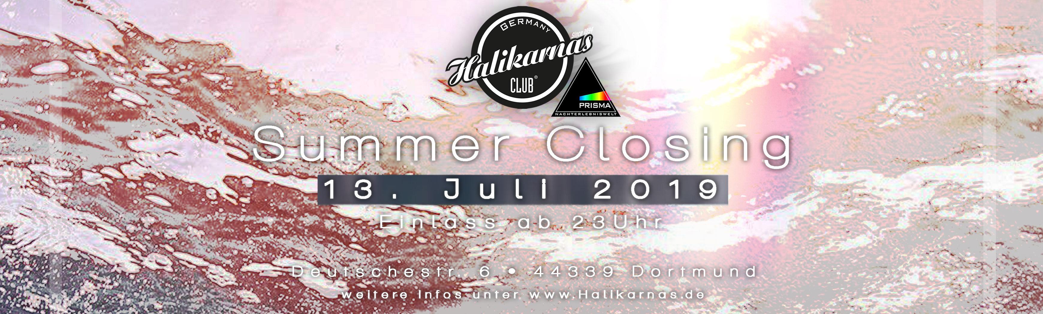 13.07. Halikarnas Summer Closing @ Prisma Dortmund
