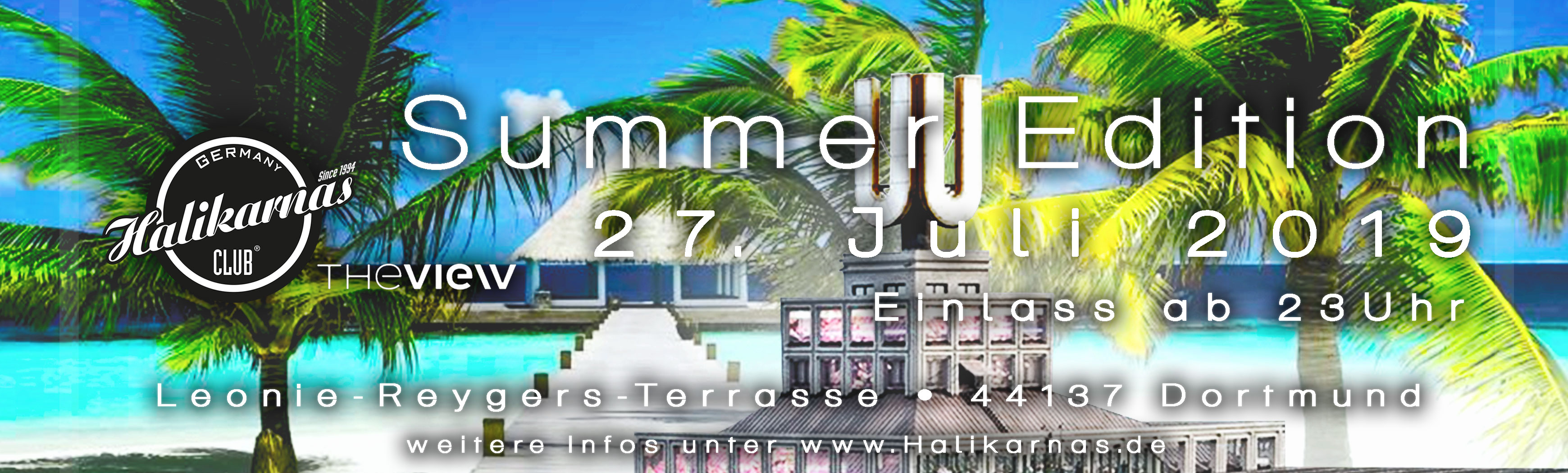 27.07. Halikarnas Summer Edition @ View Dortmund