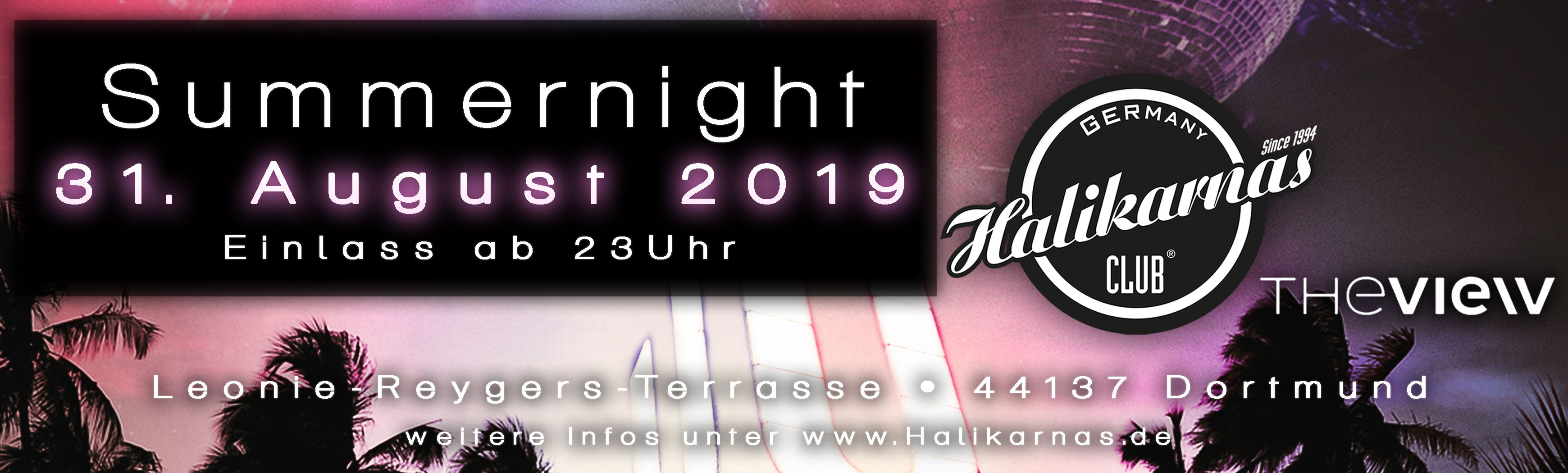 31.08. Halikarnas Summer Night @ View Dortmund