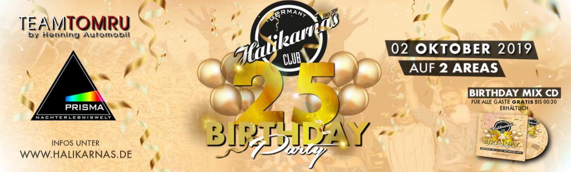 02.10.2019 Die große HALIKARNAS 25. Birthday Party in der Traumlocation PRISMA Dortmund auf 2 AREAS