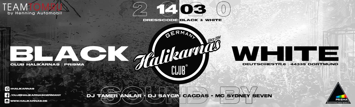 14.03. Halikarnas Black & White Edition @ Prisma (Dortmund)